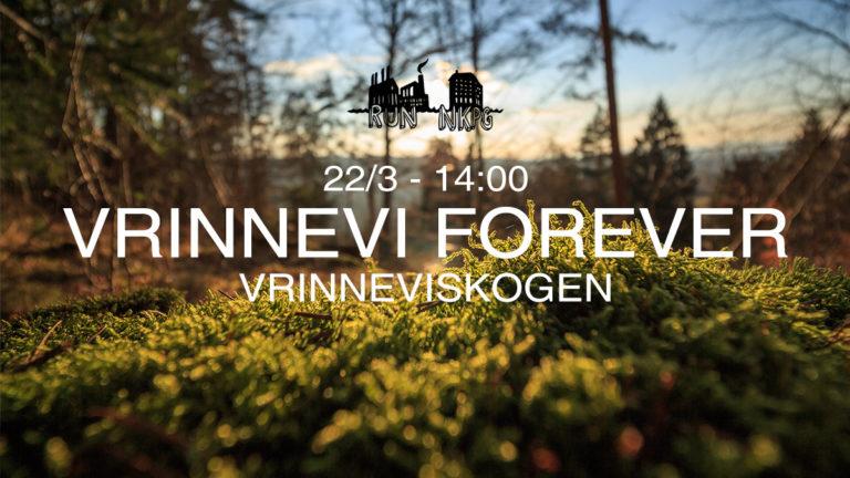 Event 105 - Vrinneviskogen forever